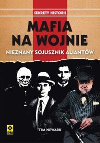 Mafia na wojnie. Nieznany sojusznik alinatów