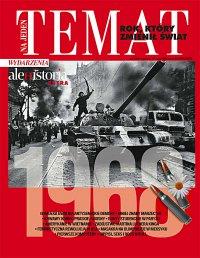 Ale Historia Extra. Na jeden temat. 1968 – rok, który zmienił świat 1/201 - Opracowanie zbiorowe - eprasa