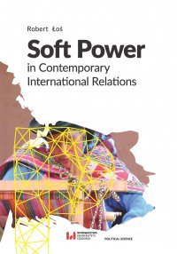 Soft Power in Contemporary International Relations
