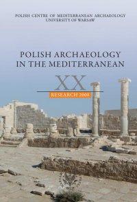 Polish Archaeology in the Mediterranean 20 - Opracowanie zbiorowe - eprasa