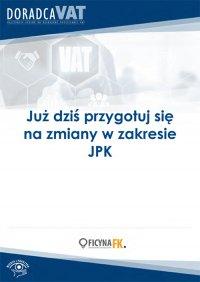 Już dziś przygotuj się na zmiany w zakresie JPK