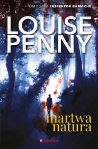 Martwa natura - Louise Penny - ebook