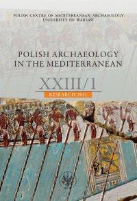 Polish Archaeology in the Mediterranean 23/1 - Opracowanie zbiorowe - eprasa