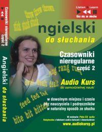 Angielski do słuchania - Czasowniki nieregularne cz 2