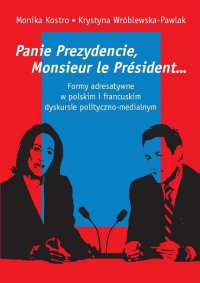 Panie Prezydencie, Monsieur le President…