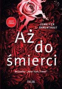 Aż do śmierci - Jennifer L. Armentrout - ebook