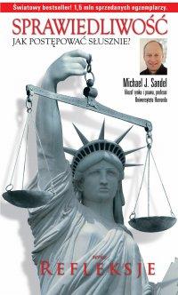 Sprawiedliwość. Jak postępować słusznie?