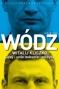 Wódz: Witalij Kliczko
