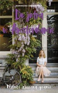 Do jutra w Amsterdamie - Agnieszka Zakrzewska - ebook