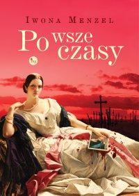 Po wsze czasy - Iwona Menzel - ebook