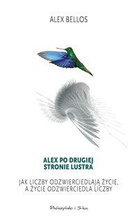 Alex po drugiej stronie lustra - Alex Bellos - ebook