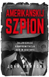 Amerikanskij szpion. - John Barron - ebook