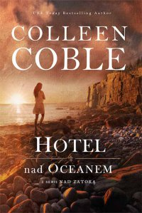 Hotel nad oceanem - Colleen Coble - ebook