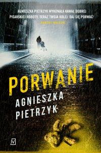 Porwanie - Agnieszka Pietrzyk - ebook