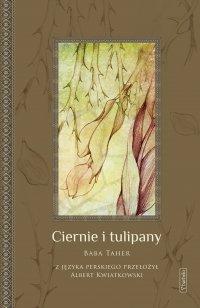 Ciernie i tulipany - Baba Taher - ebook