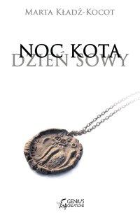 Noc kota, dzień sowy: Gliniana Pieczęć - Marta Kładź-Kocot - ebook