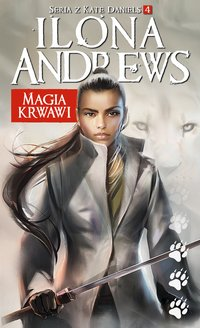 Magia krwawi - Ilona Andrews - ebook