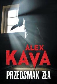 Przedsmak zła - Alex Kava - ebook