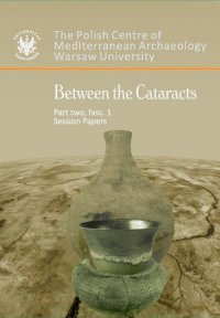 Between the Cataracts. Part 2, fascicule 1: Session papers - Włodzimierz Godlewski - ebook
