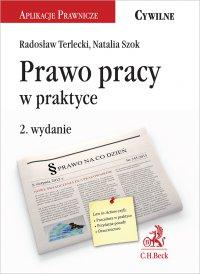 Prawo pracy w praktyce. Wydanie 2