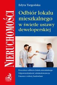 Odbiór lokalu mieszkalnego w świetle umowy deweloperskiej - Edyta Targońska - ebook