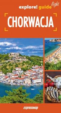Chorwacja light: przewodnik - Ewelina Szeratics - ebook