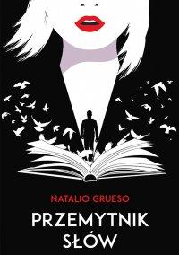 Przemytnik słów - Natalio Grueso - ebook