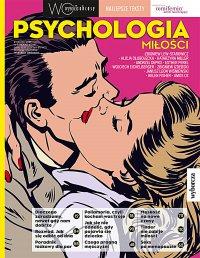 Psychologia miłości. Wysokie Obcasy. Wydanie Specjalne 3/2018