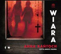 Wiara - Anna Kańtoch - audiobook
