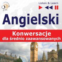 Angielski na mp3 - Konwersacje dla średniozaawansowanych