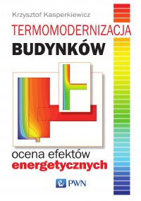 Termomodernizacja budynków. Ocena efektów energetycznych - Krzysztof Kasperkiewicz - ebook