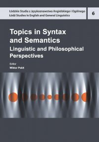 Topics in Syntax and Semantics. Linguistic and Philosophical Perspectives - Wiktor Pskit - ebook