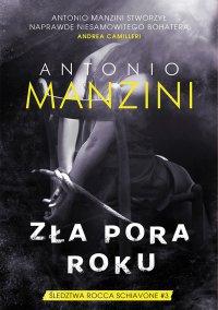 Zła pora roku - Antonio Manzini - ebook