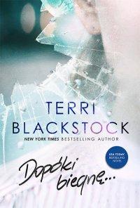 Dopóki biegnę - Terri Blackstock - ebook
