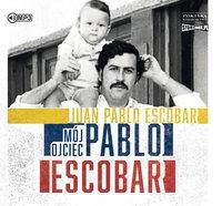 Mój ojciec Pablo Escobar