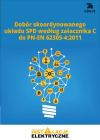 Dobór skoordynowanego układu SPD według załącznika C do PN-EN 62305-42011