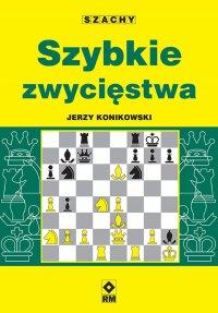 Szybkie zwycięstwa - Jerzy Konikowski - ebook