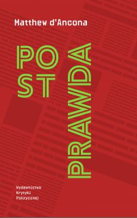 Postprawda - Matthew dAncona - ebook