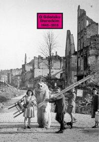 O Gdańsku literackim 1945-2015. Archeologie miejsca, palimpsesty historii