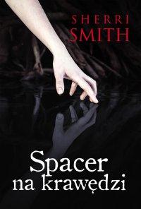 Spacer na krawędzi - Sherri Smith - ebook
