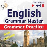 English Grammar Master: Grammar Practice. Upper-intermediate / Advanced Level: B2-C1 - Dorota Guzik - audiobook