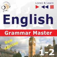 English Grammar Master: Grammar Tenses + Grammar Practice – Advanced Level: B2-C1 - Dorota Guzik - audiobook