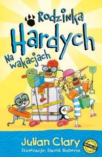 Rodzinka Hardych. Na wakacjach - Julian Clary - ebook