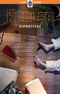 Hipnotyzer - Lars Kepler - ebook