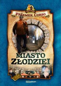 Miasto złodziei - Przemek Corso - ebook