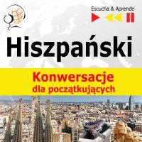 Hiszpański na mp3 Konwersacje dla początkujących