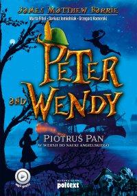 Peter and Wendy. Piotruś Pan w wersji do nauki angielskiego