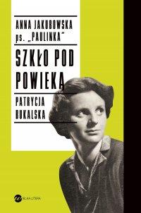 Szkło pod powieką - Patrycja Bukalska - ebook