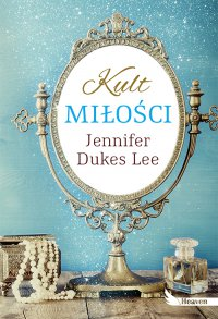 Kult miłości - Jennifer Dukes Lee - ebook