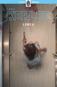 Łowca - Lars Kepler - ebook